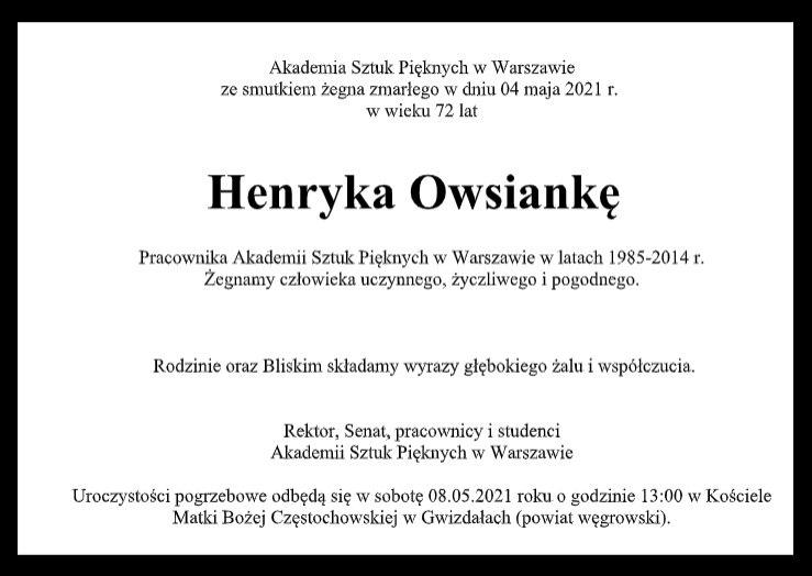 Nekrolog: 4 maja 2021 roku zmarł Henryk Owsianko-pracownik ASP. Uroczystości pogrzebowe odbędą się 8 maja ogodzinie 13 wGwizdałach wpowiecie węgrowskim.