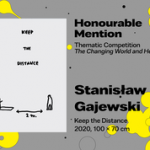 """27th International Poster Biennale in Warsaw, Thematic Competition, Honourable Mention, Stanisław Gajewski, Poland, """"Keep The Distance"""""""