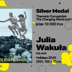 """27. MBP wWarszawie, KONKURS TEMATYCZNY, Julia Wakuła, Polska, """"Holidays 2040"""", SREBRNY MEDAL (10 000 PLN)"""