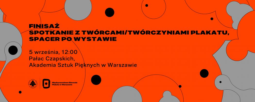 Zaproszenie na Finisaż 27. MBP w Warszawie, 5 września, godz. 12.00, Pałac Czapskich w Warszawie