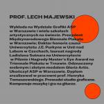 prof. Lech Majewski, prezydent Międzynarodowego Biennale Plakatu wWarszawie, grafika: OKI OKI – Agata Klepka, Aleksandra Olszewska