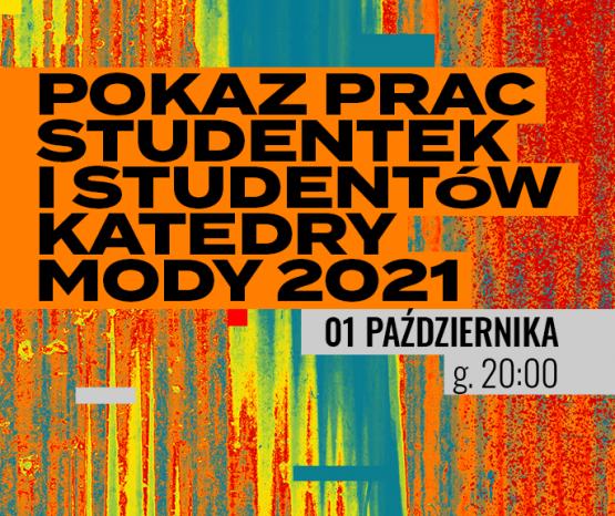 Pokaz Katedry Mody Wydziału Wzornictwa ASP w Warszawie, Grafika: Piotr Dudek