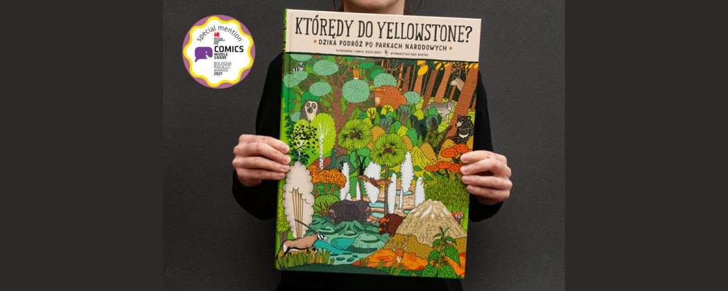 """Komiks dla dzieci """"Którędy do Yellowstone? Dzika podróż po parkach narodowych"""" Aleksandry i Daniela Mizielińskich."""